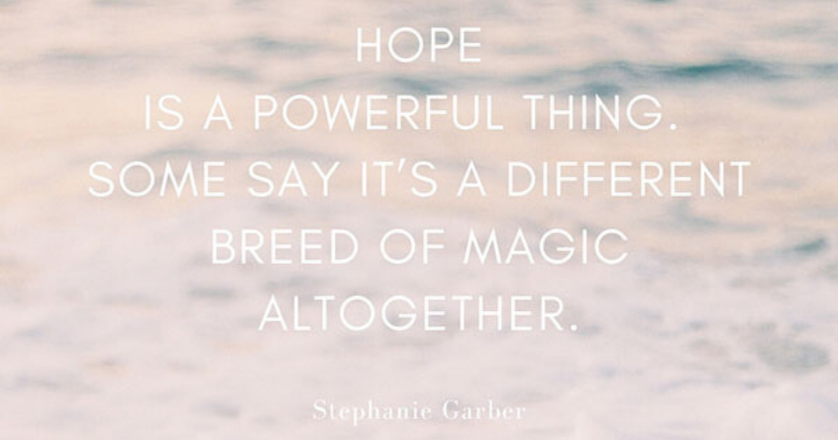 quote hope is a powerful thing