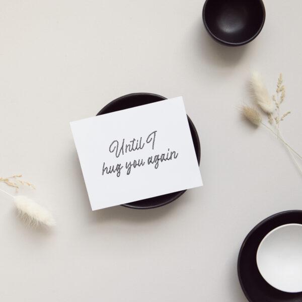 Shop Encouragement Cards - Until I hug you again Card on display